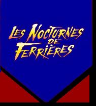 Nocturnes de Ferrières